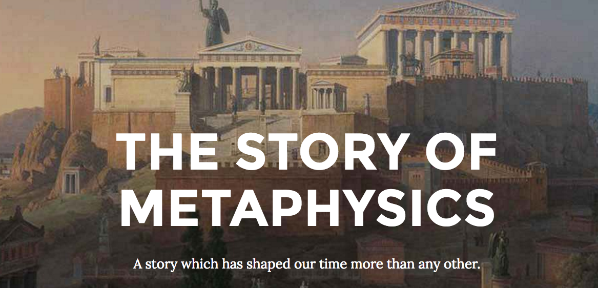 New Website - The Story of Metaphysics